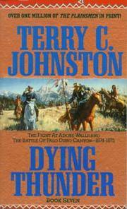Dying Thunder: The Fight at Adobe Walls & The Battle of Palo Duro Canyon, 1874-1875 (Plainsmen)