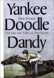 Yankee Doodle Dandy: The Life and Times of Todd Sloan