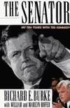The Senator: My Ten Years With Ted Kennedy