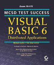MCSD Test Success: Visual Basic 6 Distributed Applications