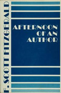 image of AFTERNOON OF AN AUTHOR (The Scribner library ; 332)