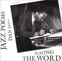PLAYING THE WORD: JAZZ POEMS