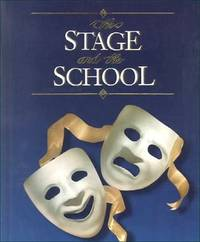 The Stage and the School by Schanker - Hardcover - from The Book Cellar and Biblio.com
