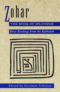 image of Zohar: The Book of Splendor: Basic Readings from the Kabbalah