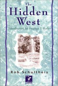 The Hidden West: Journey in the American Outback (Wilder Places)