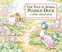 image of The Tale of Jemima Puddle-Duck: A Story Board Book (Peter Rabbit)