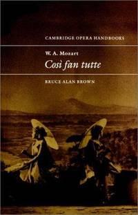 W. A. Mozart : Cos? Fan Tutte