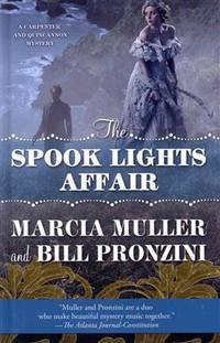 The Spook Lights Affair (A Carpenter and Quincannon Mystery)