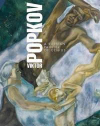 Victor Popkov: A Russian Painter of Genius