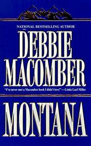 Montana by  Debbie Macomber - Paperback - 1997 - from Logan Lake Video & Books (aka logonbooks.com) (SKU: b246)