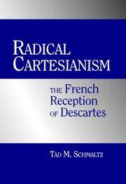 Radical Cartesianism. The French reception of Descartes