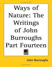 image of Ways of Nature: The Writings of John Burroughs Part Fourteen