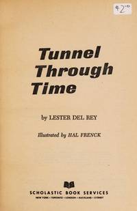 Tunnel Through Time
