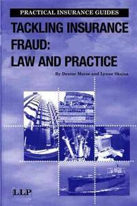 TACKLING INSURANCE FRAUD LAW AND PRACTICE (PB 2004)