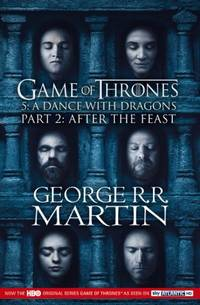 Dance with Dragons: Part 2 After the Feast (A Song of Ice and Fire) by George R.R Martin - 2012-01-01