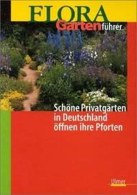 FLORA-Gartenführer: Schöne Privatgärten in Deutschland öffnen ihre Pforten