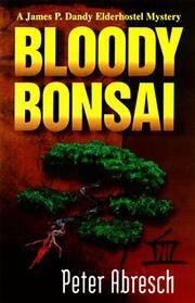 Bloody Bonsai: a Jim Dandy Elderhostel Mystery