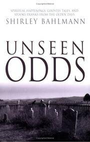 Unseen Odds: Spiritual Happenings, Ghostly Tales, and Spooky Pranks from the Olden Days