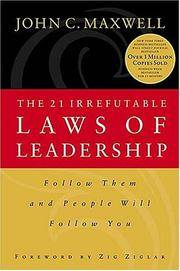 image of The 21 Irrefutable Laws of Leadership: Follow Them and People Will Follow You