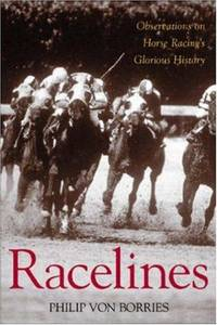 Racelines: Observations on Horse Racing's Glorious History