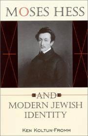 Moses Hess and Modern Jewish Identity: