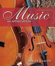 Music: An Appreciation, 6th Brief Edition by Roger Kamien - Paperback - 2007-01-02 - from Books Express and Biblio.co.uk