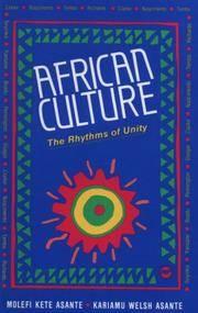 African Culture: The Rhythms of Unity.