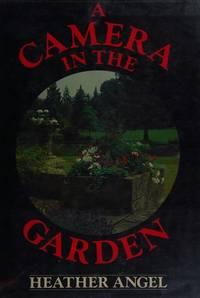 A CAMERA IN THE GARDEN