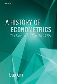 A History of Econometrics: The Reformation from the 1970s