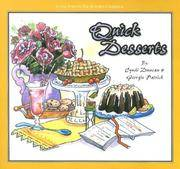 Quick Desserts by  Georgie  Cyndi & Patrick - Paperback - 2001 - from Gene The Book Peddler  and Biblio.co.uk