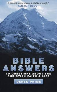 Bible Answers to Questions on the Christian Faith and Life