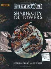Sharn: City of Towers (Dungeons & Dragons d20 3.5 Fantasy Roleplaying, Eberron Supplement)