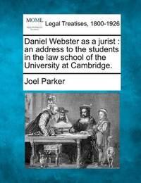 Daniel Webster As a Jurist