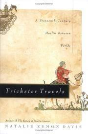 Trickster Travels: A Sixteenth Century Muslim between Worlds