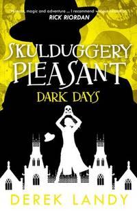image of Dark Days (Skulduggery Pleasant, Book 4)