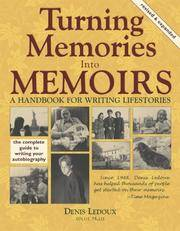 Turning Memories Into Memoirs: A Handbook for Writing Lifestories by Denis Ledoux - Paperback - September 2005 - from Firefly Bookstore and Biblio.com