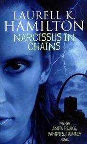 Narcissus in Chains (Anita Blake Vampire Hunter) by LAURELL K HAMILTON - Paperback - Reprint - 2002 - from shedlightbooks and Biblio.co.uk