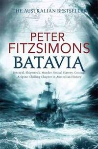Batavia by Peter FitzSimons - Paperback - Reprint - 2012-10-01 - from Ergodebooks and Biblio.com