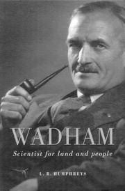 WADHAM - Scientist for Land and People