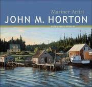 JOHN M. HORTON: Mariner Artist