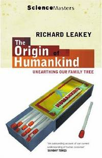 image of The Origin of Humankind : Unearthing Our Family Tree (Science Masters)