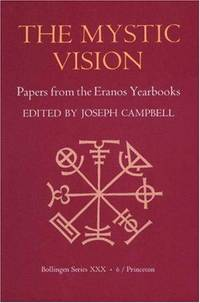 image of The Mystic Vision: Papers from the Eranos Yearbooks.; Bollingen Series XXX.6