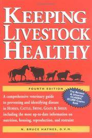 Keeping Livestock Healthy: A Comprehensive Veterinary Guide to Preventing and Identifying Disease...