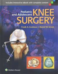 Pediatric And Adolescent Knee Surgery (Hb 2015)