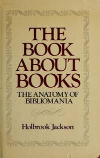 The Book About Books: The Anatomy of Bibliomania