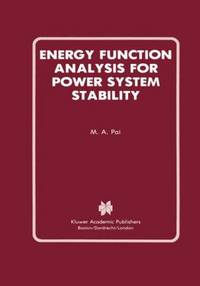 Energy Function Analysis for Power System Stability (Power Electronics and Power Systems)