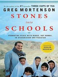 image of Stones into Schools: Promoting Peace With Books, Not Bombs, in Afghanistan and Pakistan (Basic)