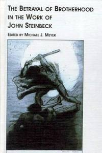 The Betrayal of Brotherhood in the Work of John Steinbeck