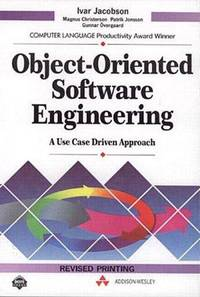 Object Oriented Software Engineering  A Use Case Driven Approach