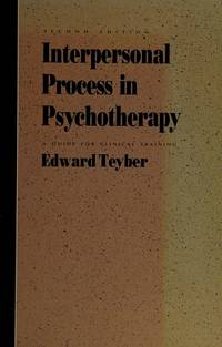Interpersonal process in psychotherapy: A guide for clinical training by Edward Teyber - 1988-03-05 - from Books Express (SKU: 0256656355n)